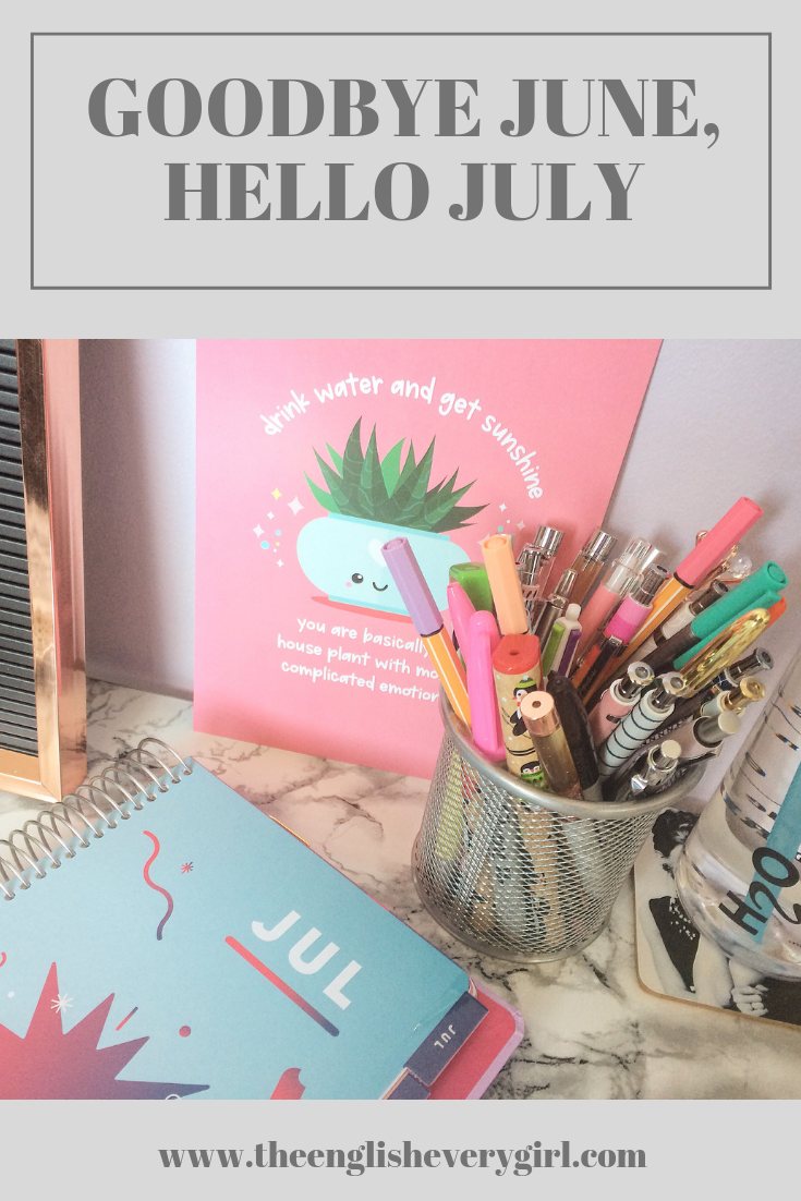 goodbye-june-hello-july-pinterest