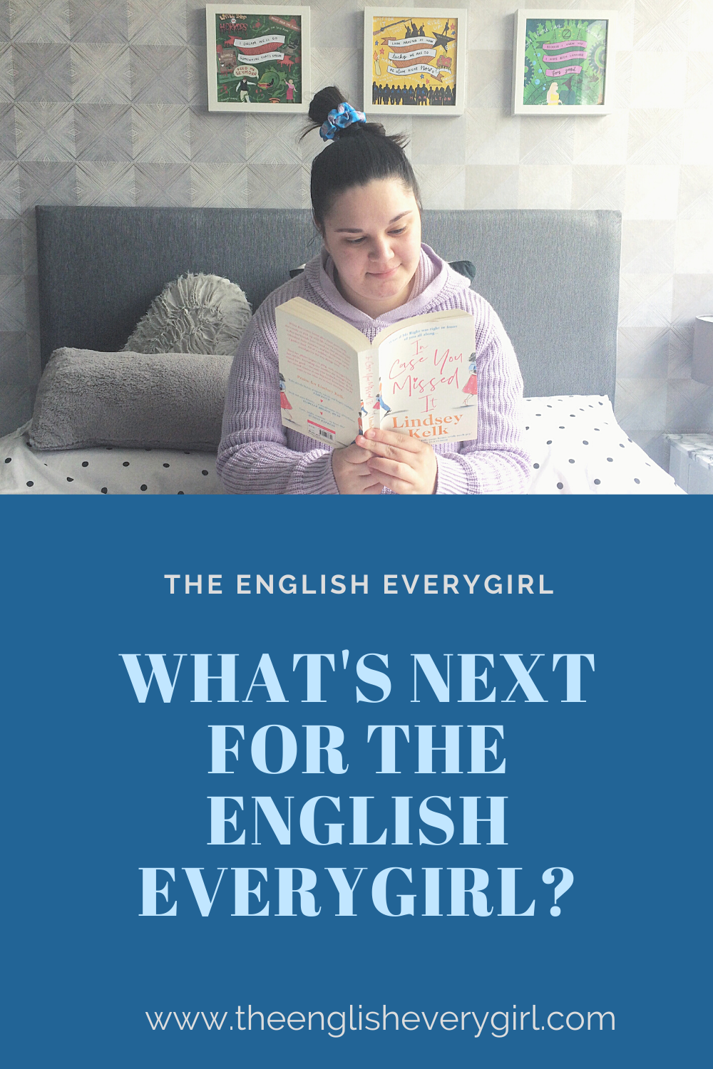 What's next for The English Everygirl Pinterest graphic.